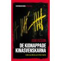 Högaktuellt om de kidnappade Kinasvenskarna  i den nya bokserien Brännpunkt