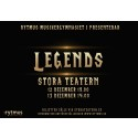 Rytmus ger Legends på Stora teatern