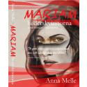 Anna Melle släpper ny bok om hedersvåld,  Mariam – hederskvinnorna