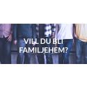 Vill du bli familjehem?