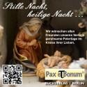 Pax et Bonum - Stille Nacht - geruhsame Weihnachten 2016