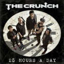25 HOURS A DAY-  NY SINGEL/VIDEO MED THE CRUNCH
