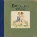 """Nytt album fra Passenger - """"Whispers"""" ute 10.juni. Singelen """"Hearts On Fire"""" ute nå!"""