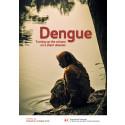 Rapport om denguefeber: Turning up the volume on a silent disaster