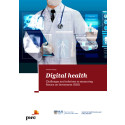 PwC report suggests re-defining approaches to measuring return on investments in digital health to drive value-based care