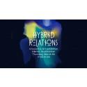 Välkomna till Hybrid relation exhibition