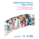 Adolescent Girls' Views on Safety in Cities