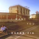 "Oscar Zia släpper nya singeln ""I want you"""