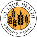 To Your Health - sprouted flour
