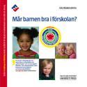 Bokomslag Mår barnen  bra i förskolan
