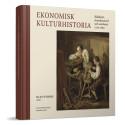 Ekonomisk kulturhistoria - bok och samarbetsprojekt över flera discipliner