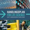 Life Sciencebranschen - avgörande för Sverige!
