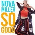 Nova Miller - So Good