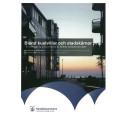 Ny rapport: Bland kustvillor och stadskärnor
