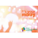 It's your Moray: get involved!