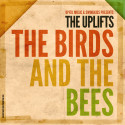 The Birds And The Bees - The Uplifts