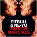 """Pitbull sin nye singel med Ne-Yo """"Time Of Our Lives"""" er tilgjengelig nå!"""