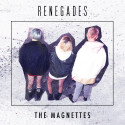 """The Magnettes släpper singeln """"Renegades"""" 30 juni."""