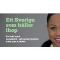 Ett Sverige som håller ihop - Välkommen till en kväll med Alice Bah Kuhnke