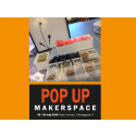 POP UP MakerSpace 28–29 maj