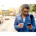 Millennials: Så kommunicerar du med den nya generationen