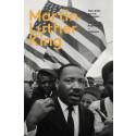 Martin Luther King. Hans dröm och vår verklighet. Ny bok!