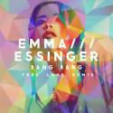 """Emma Essinger släpper remix på debutsingeln """"Bang Bang"""""""
