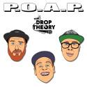 The Drop Theory tillbaka med P.O.A.P