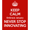 Keep Calm, Never Stop Innovating