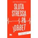 Sluta stressa på jobbet - populär bland bokkedjorna