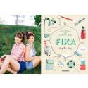 FIXA! Släpp barnens kreativa krafter fria med nya fixar-boken bara för barn!