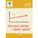 RAPPORT Vi-skogen Varmare klimat - iskall nyhet 2018