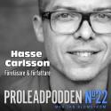 Proleadpodden #22 | Hasse Carlsson