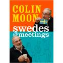 Släppt idag!  'Swedes@meetings' av Colin Moon