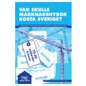 Vad skulle marknadshyror kosta Sverige?