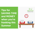 Tips for saving time and money when you're franking this Summer