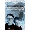 Ny bok Inspiratörerna - hur du leder dig själv och andra till framgång