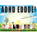 Ny föreläsningsföreställning om ADHD med Eric Donell