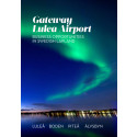 Gateway Luleå Airport - Business opportunities in Swedish Lapland