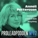 Proleadpodden #12   Anneli Pettersson