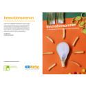 Innovationsarenan en katalysator för innovation och utveckling