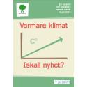 Ny rapport: Klimatet hetare nyhet i Dalarna