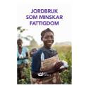 Rapport: Jordbruk som minskar fattigdomen