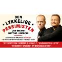 Braksuksessen «Den Lykkelige Pessimisten» til Oslo