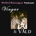 Malmö Kvinnojour lanserar podcasten vingar & våld