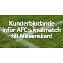 Bankens kunder får möjlighet att gå på AFC:s kvalmatch för 50 kronor/biljett
