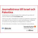Journalistresa till Israel och Palestina - sista ansökningsdag på söndag