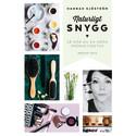 Bloggaren och journalisten Hannah Sjöström aktuell med bok om hållbar skönhet