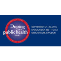 """Doping as a public health issue"" – International Symposium in Stockholm."