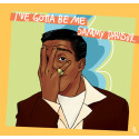 I've gotta be me - Sammy Davis Jr